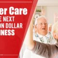 Elder Care Business