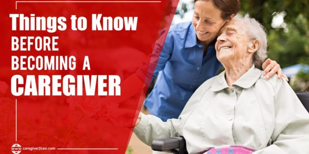 14 Things To Know Before Becoming a Caregiver