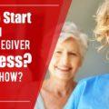 Home Caregiver Business