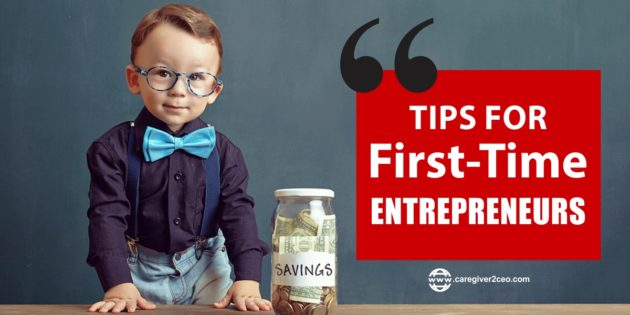 Top 10 Tips For First Time Entrepreneurs or Business Owner